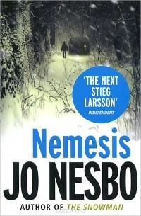 Ю Несбё - Nemesis