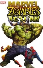 - Marvel Zombies Return