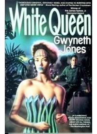 Gwyneth Jones - White Queen