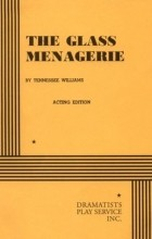 Tennessee Williams - The Glass Menagerie