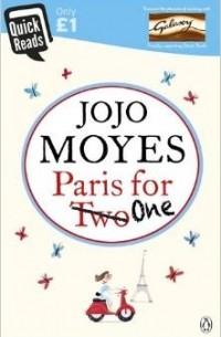Jojo Moyes - Paris For One