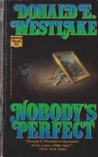 Donald E. Westlake - Nobody's Perfect
