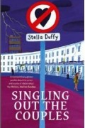 Stella Duffy - Singling Out The Couples