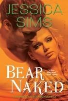 Jessica Sims - Bear Naked