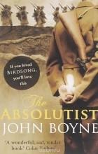 John Boyne - The Absolutist