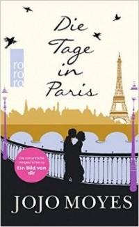 Jojo Moyes - Die Tage in Paris