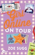 Zoe Sugg - Girl Online: On Tour