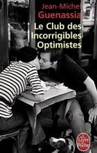 Jean-Michel Guenassia - Le Club Des Incorrigibles Optimistes