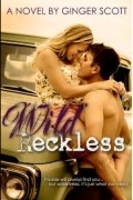 Ginger Scott - Wild Reckless