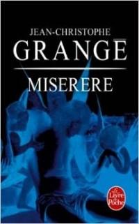 Jean-Christophe Grangé - Miserere
