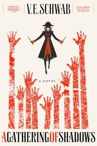 Victoria Schwab - A Gathering of Shadows