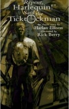 "Harlan Ellison - ""Repent, Harlequin!"", Said the Ticktockman"