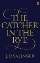 Джером Дэвид Сэлинджер - The Catcher in the Rye