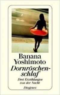 Banana Yoshimoto - Dornröschenschlaf