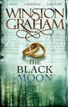 Winston Graham - The Black Moon