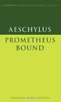 Эсхил - Prometheus Bound