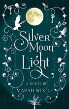 Мара Вульф - Silver Moon Light