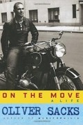 Oliver Wolf Sacks - On the Move: A Life