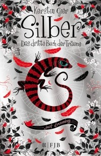 Kerstin Gier - Silber: Das dritte Buch der Träume