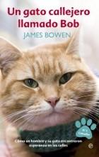 Джеймс Боуэн, Paz Pruneda - Un gato callejero llamado Bob