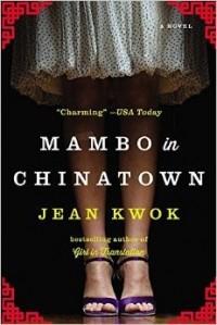 Jean Kwok - Mambo in chinatown