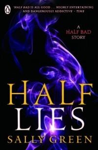 Sally Green - Half Lies