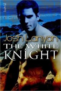 Josh Lanyon - The White Knight