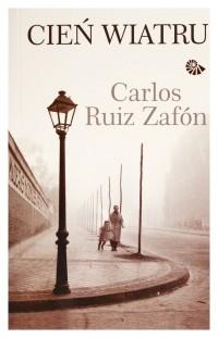 Zafon Carlos Ruiz - Cień wiatru