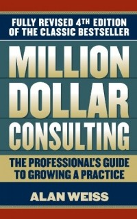 Alan Weiss - Million Dollar Consulting