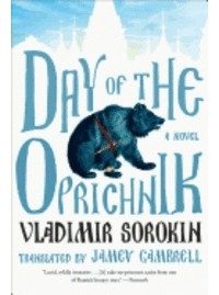 Vladimir Sorokin - Day of the Oprichnik