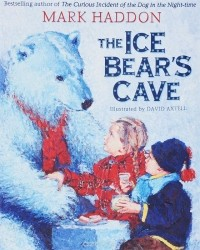 Марк Хэддон - The Ice Bear's Cave