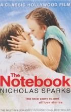 Николас Спаркс - The Notebook