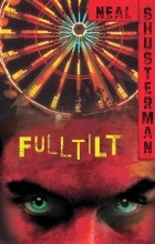 Neal Shusterman - Full Tilt