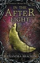 Alexandra Bracken - In The Afterlight