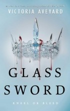 Victoria Aveyard - Glass Sword