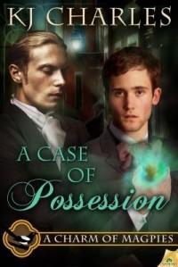 К. Дж. Чарльз - A Case of Possession