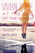 Katie Coyle - Vivian Apple at the End of the World