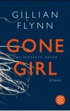 Gillian Flynn - Gone Girl - Das perfekte Opfer [ German edition ]