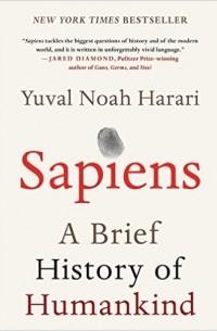Yuval Noah Harari - Sapiens: A Brief History of Humankind
