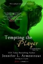 Jennifer L. Armentrout - Tempting the Player
