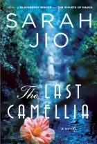 Sarah Jio - The Last Camellia
