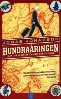 Jonas Jonasson - Hundraåringen som klev ut genom fönstret och försvann