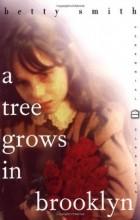 Betty Smith - A Tree Grows in Brooklyn