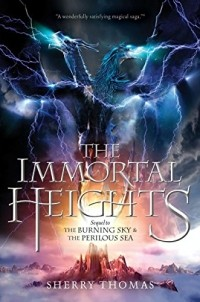 Sherry Thomas - The Immortal Heights