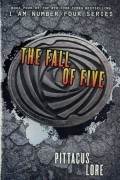 Питтакус Лор - The Fall of Five