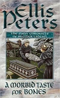 Ellis Peters - A Morbid Taste for Bones