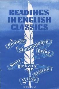 - Readings in English Classics / Избранные страницы английской литературы