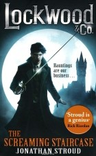 Jonathan Stroud - The Screaming Staircase