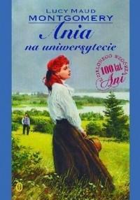 Lucy Maud Montgomery - Ania Na Uniwersytecie