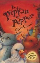 Helen F. Cooper - A Pipkin Of Pepper